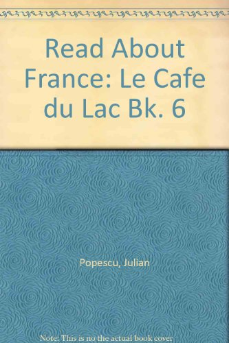 9780080088358: Read About France: Le Cafe du Lac Bk. 6