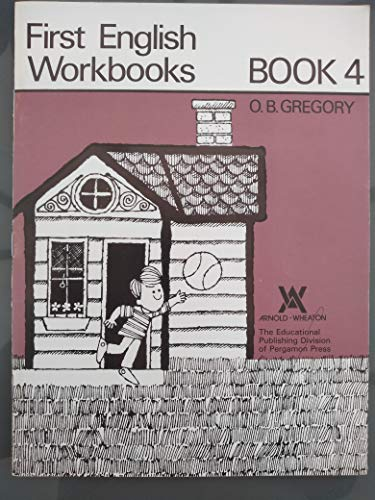 9780080088471: First English Workbooks: Bk. 4