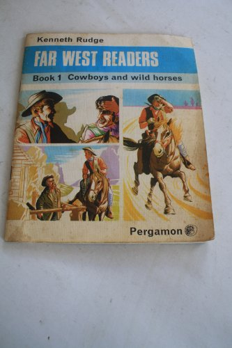 9780080088778: Far West Readers: Cowboys and Wild Horses Bk. 1
