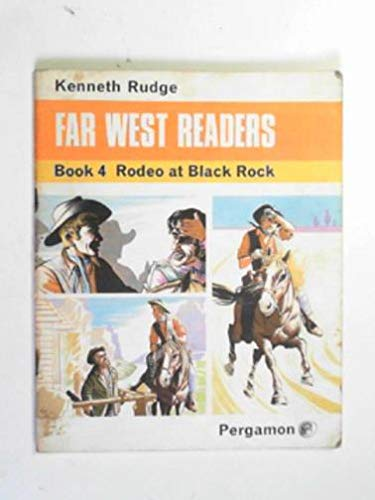 9780080088808: Far West Readers: Rodeo at Black Rock Bk. 4