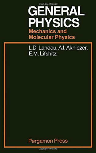 9780080091068: General Physics Mechanics and Molecular Physics