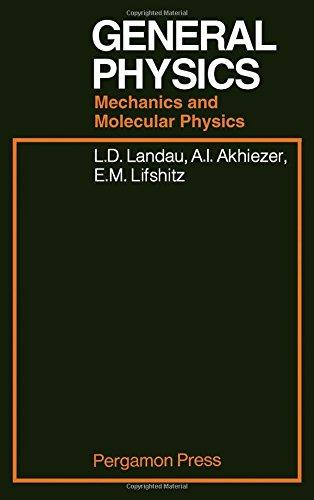 9780080091068: General Physics Mechanics and Molecular Physics