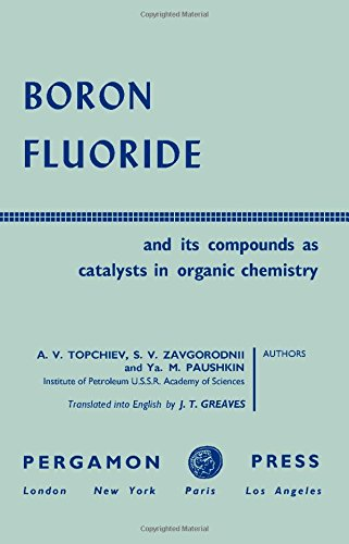 9780080091280: Boron Fluoride and Its Compounds as Catalysts in Organic Chemistry
