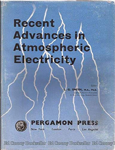 Recent Advances in Atmospheric Electricity: L.G. (ed) Smith
