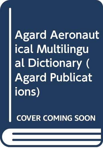 9780080092140: Agard Aeronautical Multilingual Dictionary