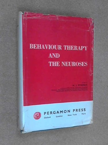 Behaviour Therapy and the Neuroses (9780080092256) by Eysenck, Hans J