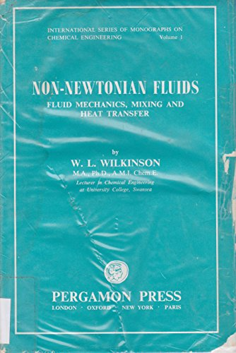 9780080092683: Non-Newtonian Fluids : Fluid Mechanics, Mixing and Heat Transfer