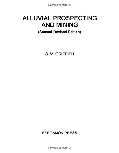 9780080093314: Alluvial Prospecting and Mining