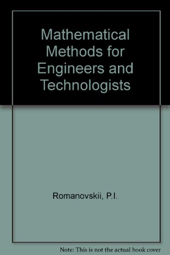 9780080094304: Mathematical Methods for Engineers and Technologists