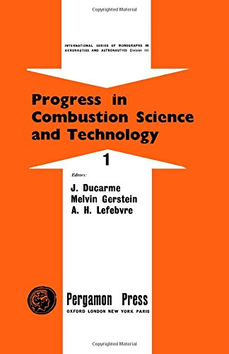 9780080094687: Progress in Combustion Science and Technology. Vol.1