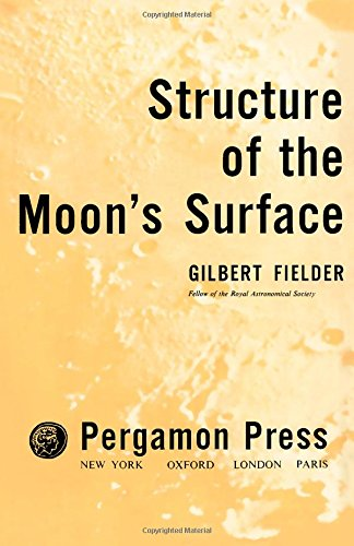 9780080095080: Structure of the Moon's Surface