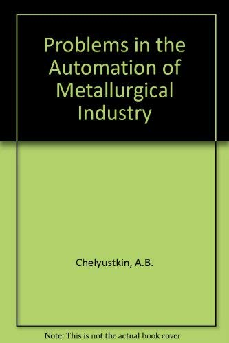 9780080097121: Problems in the Automation of the Metallurgical Industry