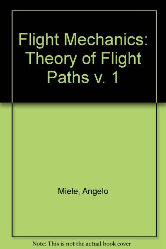 9780080097220: Flight Mechanics. Volume 1: Theory of Flight Paths v. 1