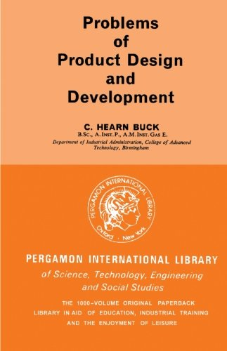 9780080097930: Problems of Product Design and Development: Pergamon International Library of Science, Technology, Engineering and Social Studies