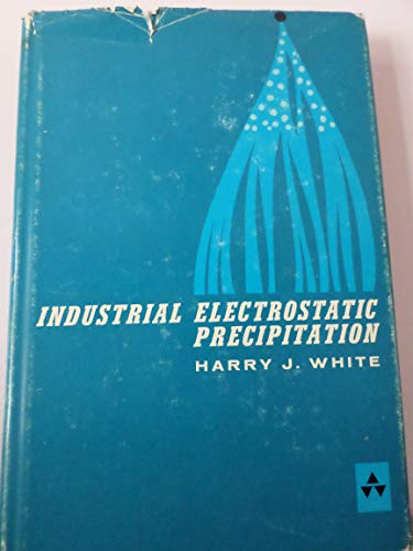 9780080098432: Industrial Electrostatic Precipitation