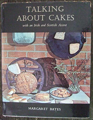 9780080100043: Talking about Cakes with an Irish and Scottish Accent