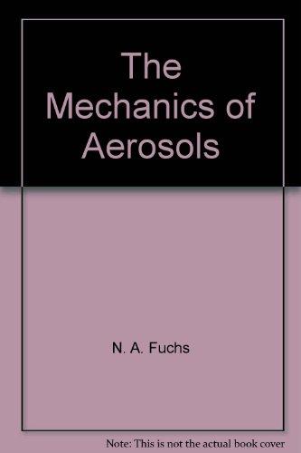 9780080100661: Mechanics of Aerosols
