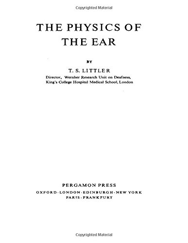 9780080101248: The Physics of the Ear