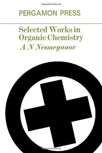 9780080101583: Selected Works in Organic Chemistry
