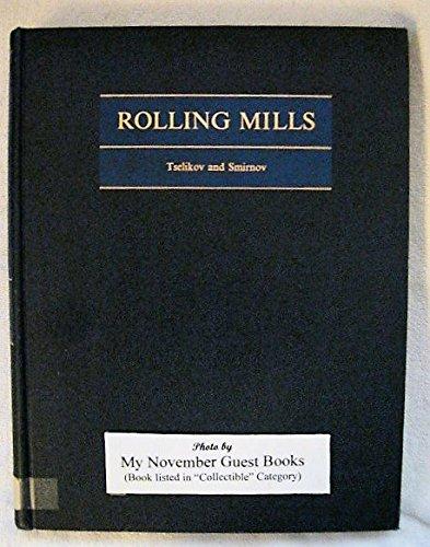 9780080102313: Rolling Mills
