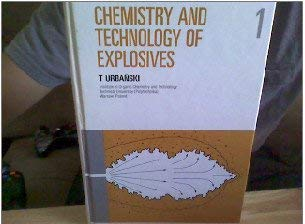 9780080102382: Chemistry and Technology of Explosives, Vol. 1