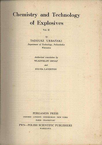 9780080102399: Chemistry and Technology of Explosives: v. 2