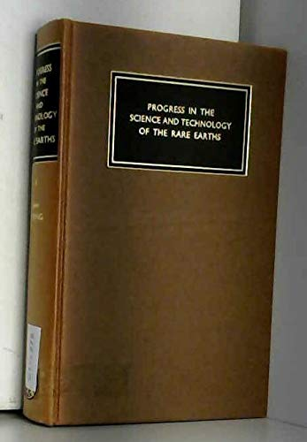 9780080102474: Progress in the Science and Technology of the Rare Earths: v. 1