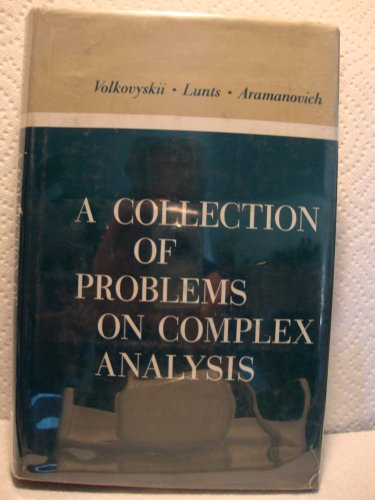 9780080102504: Collection of Problems on Complex Analysis (Pure & Applied Mathematics Monograph)