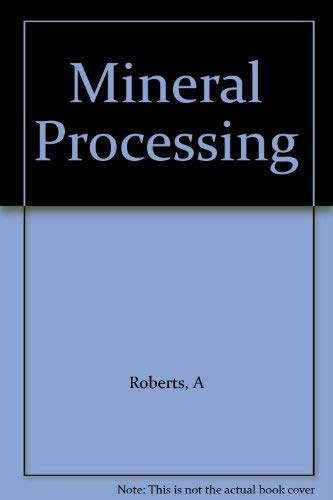 9780080102771: Mineral Processing