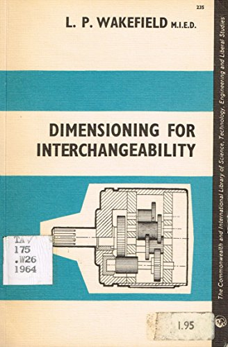 9780080103839: Dimensioning for interchangeability