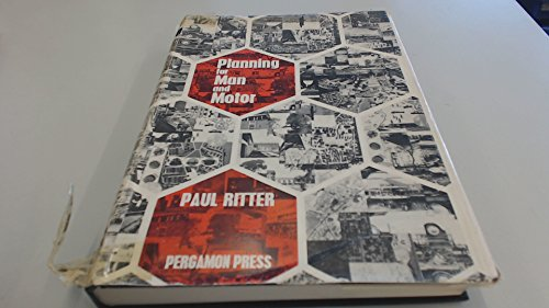 Planning for Man and Motor: Ritter, Paul