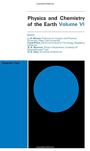 9780080104263: Physics and Chemistry of the Earth - Volume 6