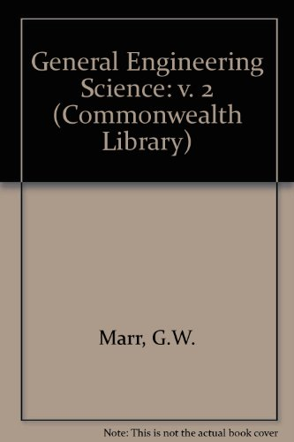9780080104867: General Engineering Science: v. 2 (Commonwealth Library)