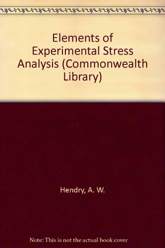 9780080104898: Elements of Experimental Stress Analysis