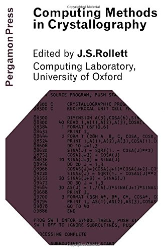 Computing Methods in Crystallography.: J.S. Rollett, [Editor].