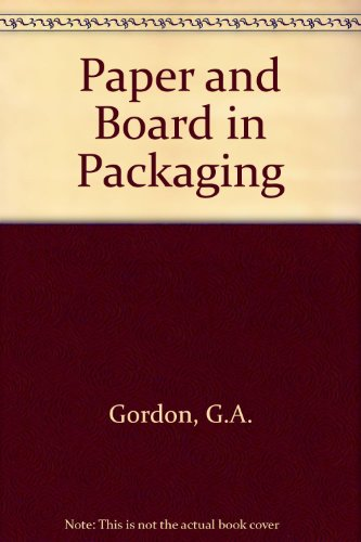 9780080106373: Paper and Board in Packaging