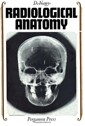9780080106755: Radiological Anatomy