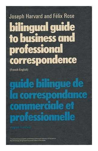 Bilingual Guide to Business and professional Correspondence: Harvard J
