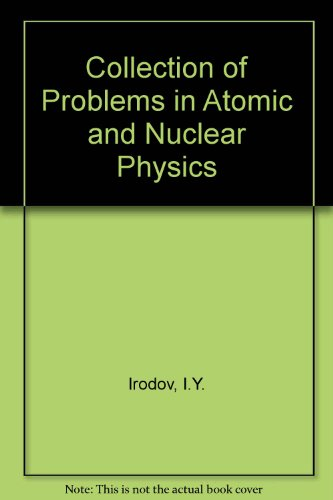 9780080107714: Collection of Problems in Atomic and Nuclear Physics