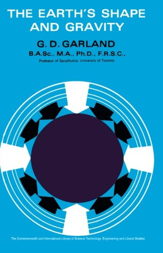 9780080108223: The Earth's Shape and Gravity: The Commonwealth and International Library: Geophysics Division