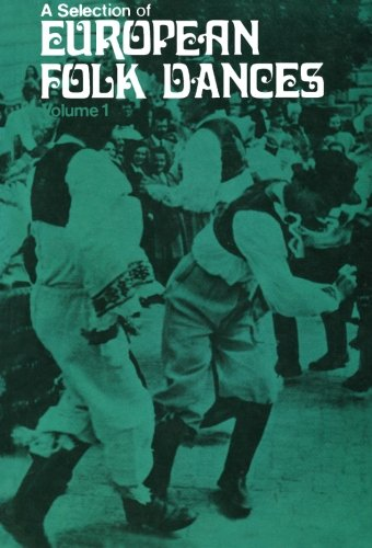 9780080108339: A Selection of European Folk Dances: Volume 1