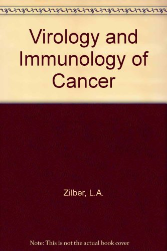 9780080108346: Virology and Immunology of Cancer