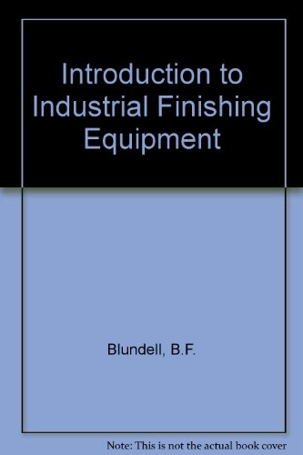 9780080108940: An Introduction to Industrial Finishing Equipment;