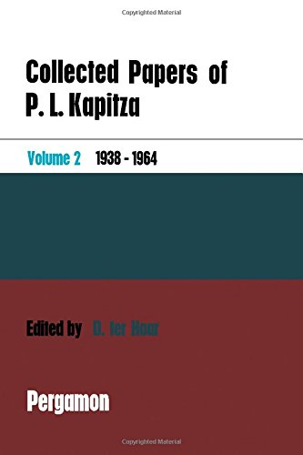 9780080109732: Collected Papers of P. L. Kapitza: Volume II: 1938-1964