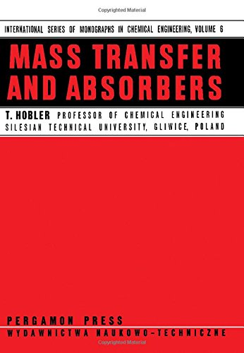 9780080110028: Diffusional Mass Transfer and Absorbers (Chemical Engineering Monographs)