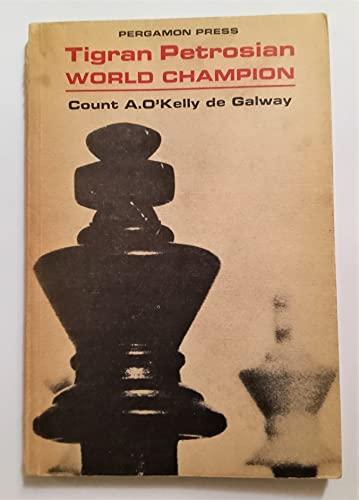 9780080110134: Tigran Petrosian - World Champion