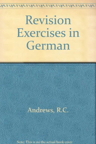 9780080110424: Revision Exercises in German