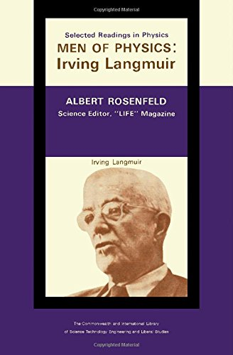 9780080110493: The Quintessence of Irving Langmuir . Selected Readings in Physics: Men of Physics