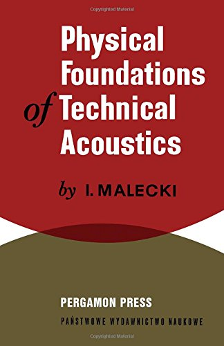 9780080110974: Physical foundations of technical acoustics,
