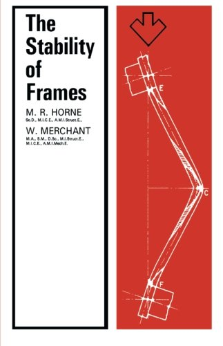 9780080111759: The Stability of Frames: The Commonwealth and International Library: Structures and Solid Body Mechanics Division